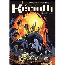 Kérioth, tome 2 : L'Étoile noire