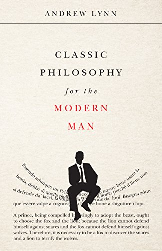 Classic philosophy for the modern man ebook andrew lynn amazon classic philosophy for the modern man by lynn andrew fandeluxe Image collections