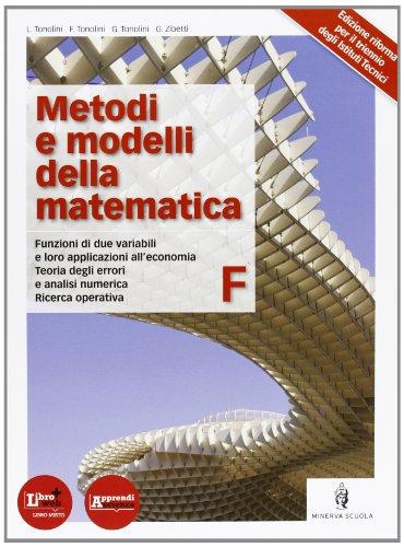 Metodi e modelli della matematica. Per le Scuole superiori. Con espansione online: 6