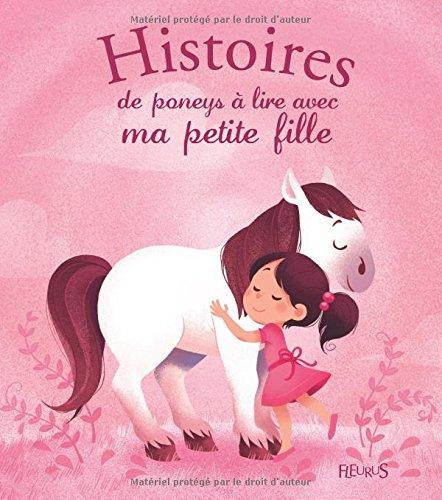 Histoires de poneys  lire avec ma petite fille