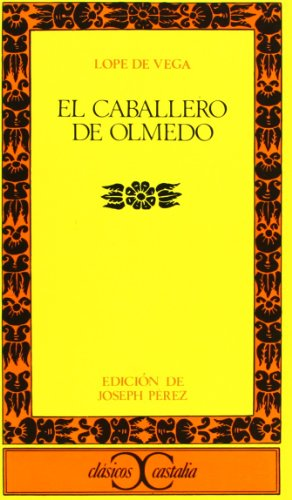 Download El caballero de Olmedo                                                          . (CLASICOS CASTALIA. C/C.)