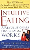 Intuitive Eating: A Recovery Book For The Chronic Dieter; Rediscover The Pleasures Of Eating And Rebuild Your Body Image by Evelyn Tribole (1996-02-15)