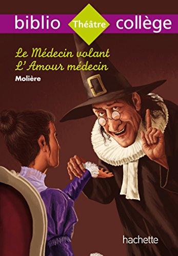 Biblio Collège Le Médecin Volant par Molière