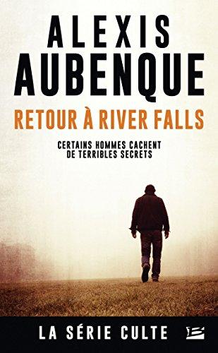River Falls - Saison 2, T1 : Retour à River Falls par Alexis Aubenque