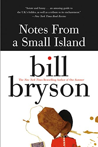 Notes from a Small Island (English Edition)