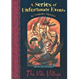 The Vile Village: No.7 (A Series of Unfortunate Events)