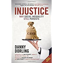 Injustice: Why Social Inequality Still Persists by Danny Dorling (2015-06-03)
