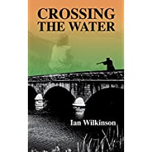 Crossing the Water (English Edition)