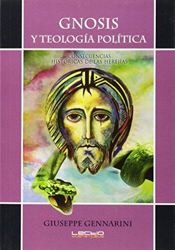 Gnosis, y teología Política