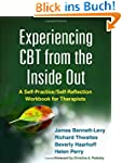Experiencing CBT from the Inside Out:...