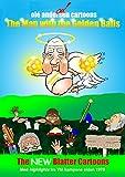 The Man with the Golden Balls (dansk version): The NEW Blatter Cartoons - Med highligts fra VM kampene siden 1978 (Danish Edition)