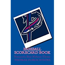 Baseball Scorecard Book: Pensacola Blue Wahoos Theme