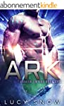Ark: A Scifi Alien Romance (Dragon Em...