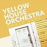 Yellow House Orchestra - Ritmo Cha Cha Cha