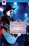 Ozark Weddings (Romancing America: Arkansas) by Anita Higman (2010-07-28)