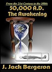 50,000 A.D. The Awakening