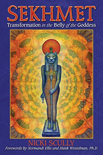 sekhmet-transformation-in-the-belly-of-the-goddess-english-edition