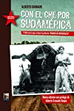 Con el Che por Sudamérica