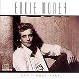 Songtexte von Eddie Money - Can't Hold Back