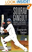 #7: Sourav Ganguly: Cricket, Captaincy and Controversy