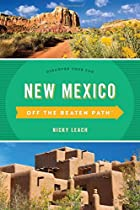 New Mexico Off the Beaten Path: Discover Your Fun (Off the Beaten Path Series)