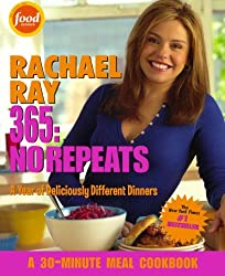 Rachael Ray 365: No Repeats: A Year of Deliciously Different Dinners by Rachael Ray (2005-11-06)