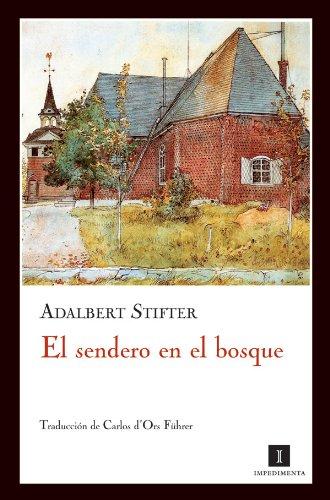 Sendero En El Bosque,El 3ヲed (Impedimenta) por Enrique Redel