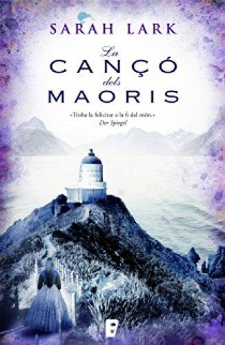 La cançó dels maorís (Núvol blanc 2) (Catalan Edition) por Sarah Lark