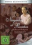 Große Geschichten - Nirgendwo ist Poenichen (Jauche und Levkojen II) [3 DVDs]