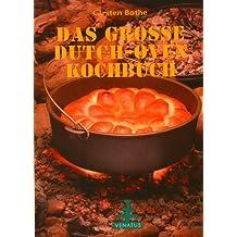 Das grosse Dutch-Oven Kochbuch
