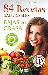 84 RECETAS SALUDABLES BAJAS EN GRASA (Colección Cocina Práctica)