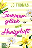 Sommerglück und Honigduft: Roman