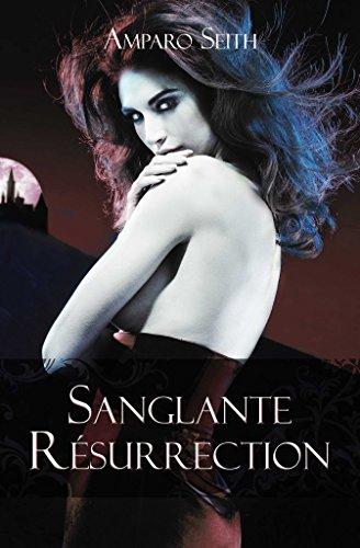 Sanglante résurrection par Amparo Seith