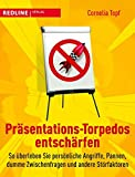 Präsentations-Torpedos entschärfen: So überleben Sie persönliche Angriffe