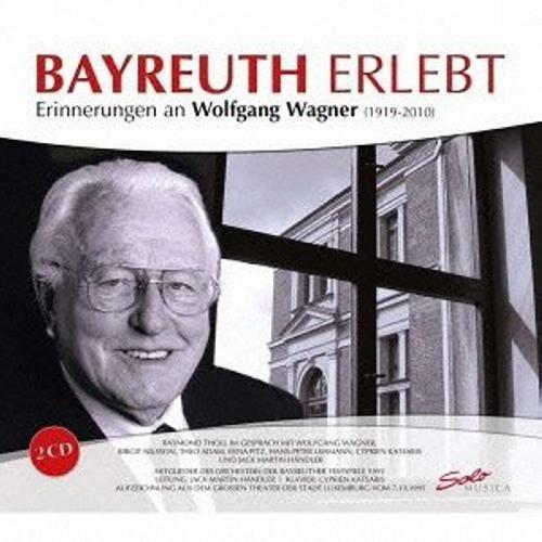Bayreuth Erlebt