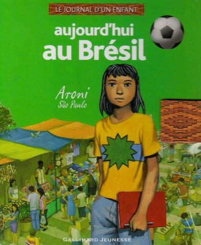 "<a href=""/node/35475"">Aujourd'hui au Brésil : Aroni à Sao Paulo</a>"