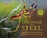 Stronger Than Steel (Scientists in the Field (Paperback))