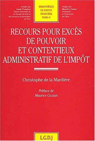 Recours pour excès de pouvoir et contentieux administratif de l'impôt