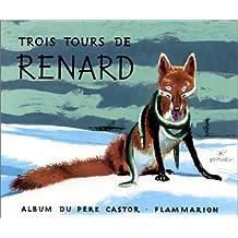 Trois Tours de Renard