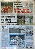 NOUVELLE REPUBLIQUE (LA) [No 14259] du 04/09/1991 - MARCHAIS RESISTE AU SEISME - PARTI D'OPPOSITION PAR GERBAUD - DEFENSE / LIMOGES - NOUVELLE CAPITALE REGIONALE - LES SPORTS - FOOT - TENNIS AVEC JIMMY - URSS / GORBATCHEV ET ELTSINE - AFFAIRES DES FAUSSES FACTURES / MICHEL MAURICE - GEORGINA DUFOIX -