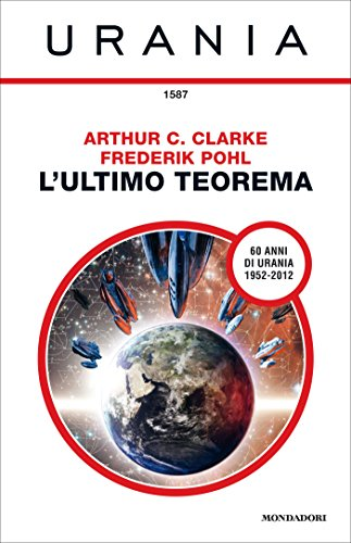 Arthur C. Clarke - L'ultimo teorema (2008)