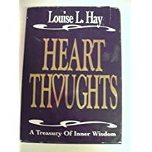 Heart Thoughts: A Treasury of Inner Wisdom/132