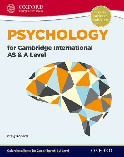 Psychology for Cambridge International AS and A Level: For the 9698 syllabus (International a Level)