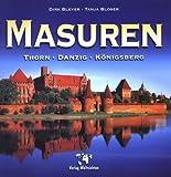 Masuren - Thorn - Danzig - Königsberg: Eine Reise ins Herz Mitteleuropas