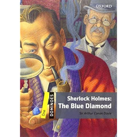 Dominoes: Level 1: 400-Word Vocabulary Sherlock Holmes: The Blue Diamond by Doyle, Arthur Conan, Sir (2010)