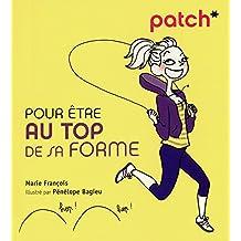 PATCH POUR ETRE AU TOP DE SA