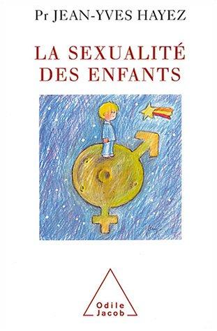 La sexualité des enfants par Jean-Yves Hayez