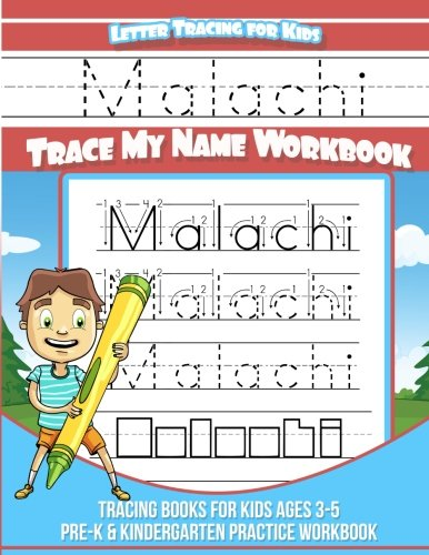Malachi Letter Tracing for Kids Trace my Name Workbook: Tracing Books for Kids ages 3 - 5 Pre-K & Kindergarten Practice Workbook