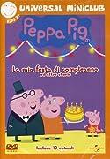 Dvd universal PEPPA PIG LA MIA FESTA DI COMPLEANNO e altre storie