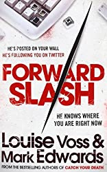 Forward Slash by Louise Voss (2013-07-18)